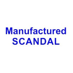 manufactured scandal